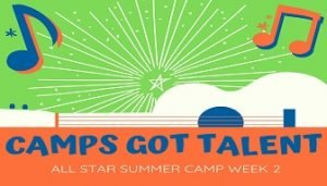 Week 2: Camps Got Talent