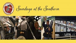 Sundays at the Southern @ The Southern Museum of Civil War & Locomotive History